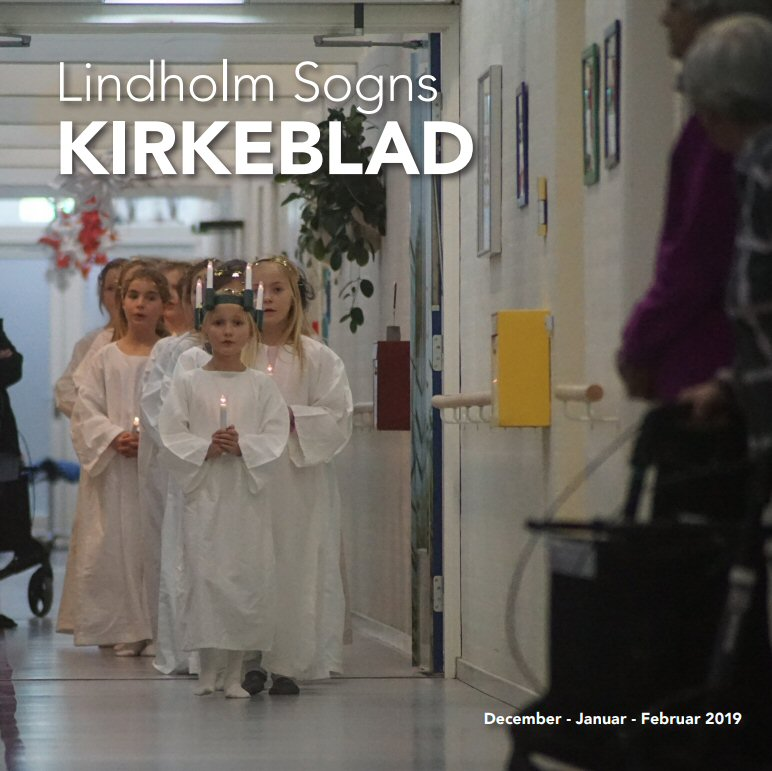 Lindholm Sogns Kirkeblad - dec., jan. feb. 2019